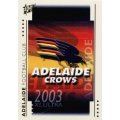2003 XL Ultra - Common Team Set - Adelaide Crows (10)