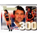 2009 Pinnacle - 300 Game Case Card - Doug HAWKINS (Bulldogs)