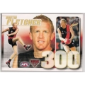 2009 Pinnacle - 300 Game Case Card - Dustin FLETCHER (Essendon)